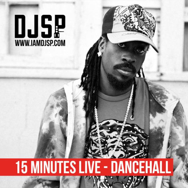 #15MinutesLive - Dancehall